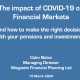 The Impact of Covid-19 on Financial Markets